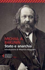 Libro Stato e anarchia Michail Bakunin