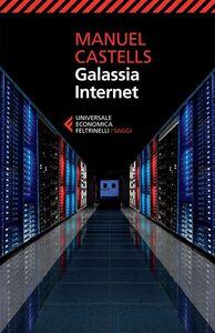 Libro Galassia Internet Manuel Castells