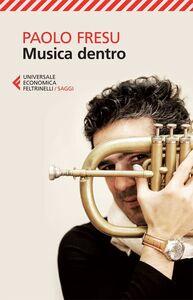 Libro Musica dentro Paolo Fresu