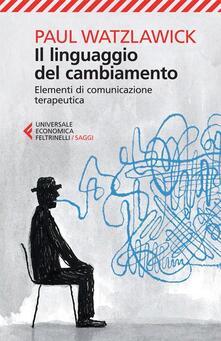 Promoartpalermo.it Il linguaggio del cambiamento. Elementi di comunicazione terapeutica Image