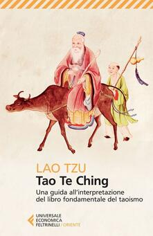 Radiospeed.it Tao Te Ching. Una guida all'interpretazione del libro fondamentale del taoismo Image