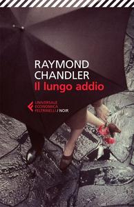 Libro Il lungo addio Raymond Chandler