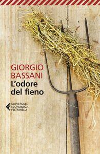 Libro L' odore del fieno Giorgio Bassani