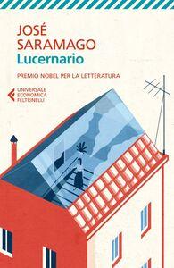 Foto Cover di Lucernario, Libro di José Saramago, edito da Feltrinelli