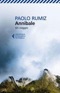 Foto Cover di Annibale. Un viaggio, Libro di Paolo Rumiz, edito da Feltrinelli