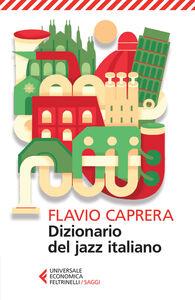 Libro Dizionario del jazz italiano Flavio Caprera