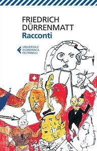 Foto Cover di Racconti, Libro di Friedrich Dürrenmatt, edito da Feltrinelli