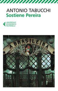 Libro Sostiene Pereira. Una testimonianza Antonio Tabucchi