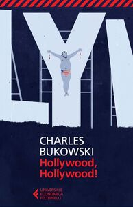 Libro Hollywood, Hollywood! Charles Bukowski