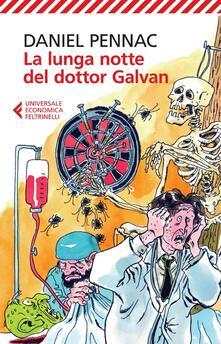 La lunga notte del dottor Galvan - Daniel Pennac - copertina