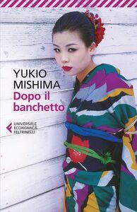 Libro Dopo il banchetto Yukio Mishima