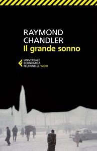 Libro Il grande sonno Raymond Chandler