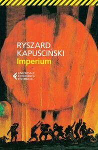 Libro Imperium Ryszard Kapu?ci?ski