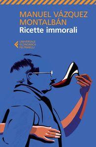 Libro Ricette immorali Manuel Vázquez Montalbán