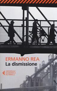 La dismissione - Ermanno Rea - copertina