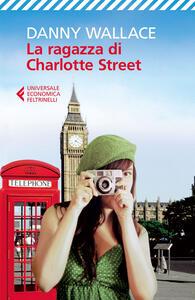 La ragazza di Charlotte Street - Danny Wallace - copertina