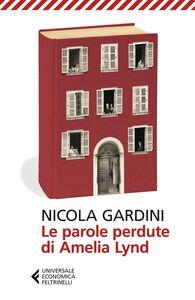 Libro Le parole perdute di Amelia Lynd Nicola Gardini