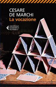 Libro La vocazione Cesare De Marchi