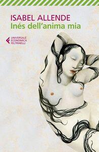 Libro Inés dell'anima mia Isabel Allende