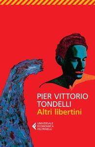 Altri libertini - Pier Vittorio Tondelli - copertina