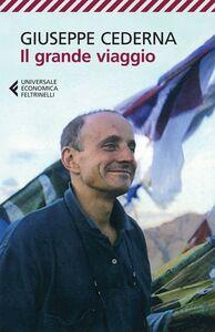 Foto Cover di Il grande viaggio, Libro di Giuseppe Cederna, edito da Feltrinelli
