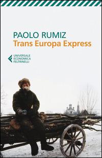Trans Europa Express - Rumiz Paolo - wuz.it