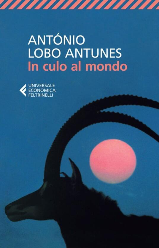 In culo al mondo - António Lobo Antunes - copertina