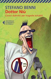 Libro Dottor Niù. Corsivi diabolici per tragedie evitabili Stefano Benni