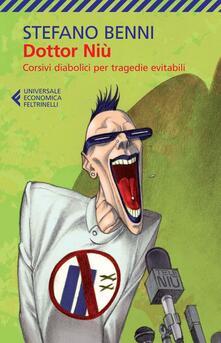 Listadelpopolo.it Dottor Niù. Corsivi diabolici per tragedie evitabili Image