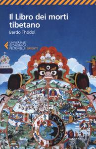 Libro Il libro dei morti tibetano. Bardo Thödol