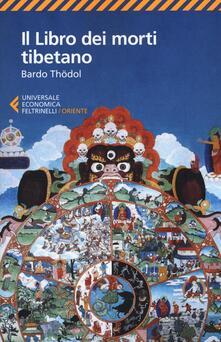 Grandtoureventi.it Il libro dei morti tibetano. Bardo Thödol Image