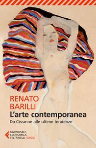 L' arte contemporanea. Da Cézanne alle ultime tendenze