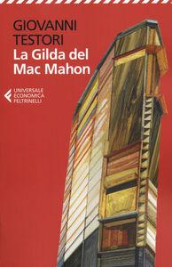 Foto Cover di La Gilda del Mac Mahon, Libro di Giovanni Testori, edito da Feltrinelli