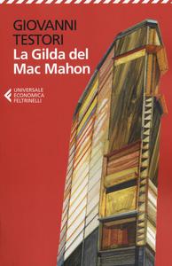 Libro La Gilda del Mac Mahon Giovanni Testori
