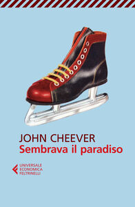 Libro Sembrava il paradiso John Cheever