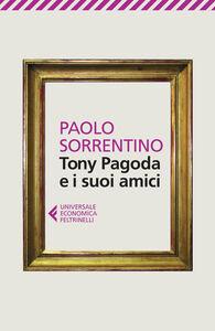 Libro Tony Pagoda e i suoi amici Paolo Sorrentino