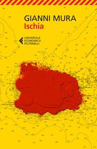 Foto Cover di Ischia, Libro di Gianni Mura, edito da Feltrinelli