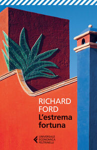 Libro L' estrema fortuna Richard Ford