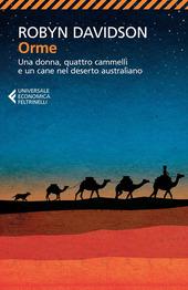Orme. Una donna, quattro cammelli e un cane nel deserto australiano