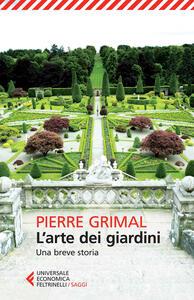 L' arte dei giardini. Una breve storia - Pierre Grimal - copertina