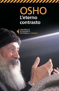 Libro L' eterno contrasto Osho