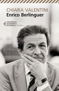 Libro Enrico Berlinguer Chiara Valentini
