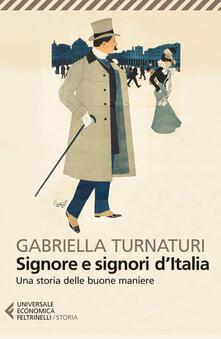 Tegliowinterrun.it Signore e signori d'Italia. Una storia delle buone maniere Image