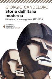 Storia dell'Italia moderna. Vol. 9: Il fascismo e le sue guerre (1922-1939).