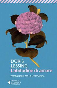 Libro L' abitudine di amare Doris Lessing