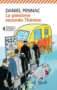 Libro La passione secondo Thérèse Daniel Pennac