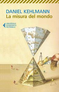 La misura del mondo - Daniel Kehlmann - copertina