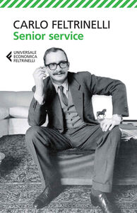 Libro Senior Service Carlo Feltrinelli
