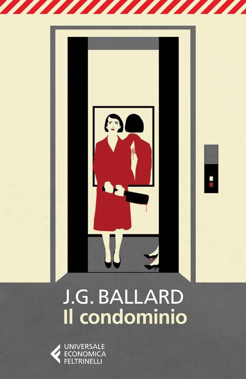 """IV TURNO - 4 giro - FAntasy/fantascienza si legge : """"il condominio di J.G. Ballard 9788807884894_0_0_770_80"""