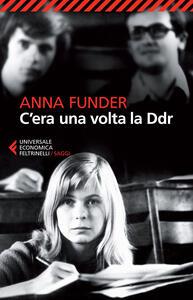 C'era una volta la DDR - Anna Funder - copertina
